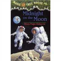 神奇树屋 英文原版 Midnight on the Moon (Magic Tree House, No. 8)
