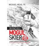 预订 The Invincible Mogul Skier: A Highly-Detailed Technical