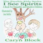 【预订】I See Spirits: A Book for Empathic and Intuitive Childr