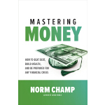 预订 Mastering Money: How to Beat Debt, Build Wealth, and Be