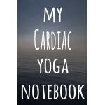 预订 My Cardiac Yoga Notebook: The perfect gift for the yoga