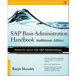 预订 SAP Basis Administration Handbook, NetWeaver Edition [IS