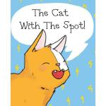 预订 The Cat with the Spot! [ISBN:9781925807226]