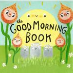 预订 The Good Morning Book [ISBN:9781772290042]
