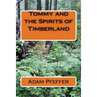 预订 Tommy and the Spirits of Timberland [ISBN:9781517724146]