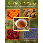 预订 Maria's Mixes: A How-To Guide On Making Your Own Herbal