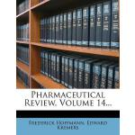 预订 Pharmaceutical Review, Volume 14... [ISBN:9781274221988]