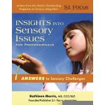 【预订】Insights Into Sensory Issues for Professionals: Outstan