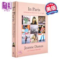 【中商原版】巴黎美人:我是我自己 法国时尚博主Jeanne Damas:在巴黎 英文原版 In Paris: 20 Women on Life in the City of Light
