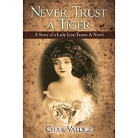 预订 Never Trust a Tiger: A Story of a Lady Lion Tamer. a Nov