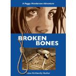 预订 Broken Bones: A Peggy Henderson Adventure [ISBN:97815548