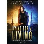 预订 Dying for a Living Omnibus Volume 1: Dying for a Living