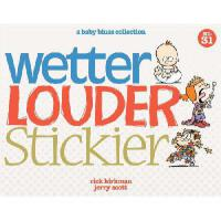 【预订】Wetter, Louder, Stickier: A Baby Blues Collection