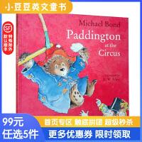 进口英文原版 Paddington At the Circus 帕丁顿在马戏团 4-8岁