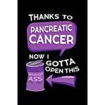 预订 Thanks To Pancreatic Cancer Now I Gotta Open This: Adeno
