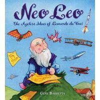 【预订】Neo Leo The Ageless Ideas of Leonardo da Vinci