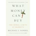 【中商原版】钱买不到的东西:金钱与正义 英文原版 What Money Can't Buy: The Moral Li