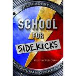 预订 School for Sidekicks: The Academy of Metahuman Operative