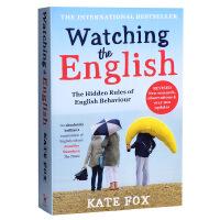 【中商原版】英国人的言行潜规则 英文原版 社会科学 Watching the English 凯特福克斯Kate Fox 畅销书籍 英国社交文化