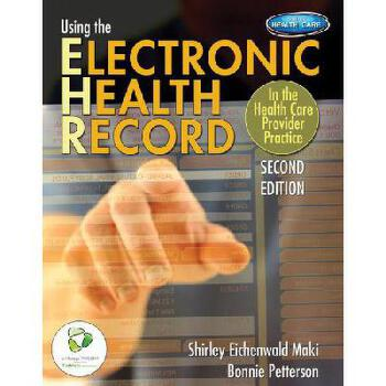【预订】Using the Electronic Health Record in the Health Care Provider Practice (Book Only) 美国库房发货,通常付款后3-5周到货!