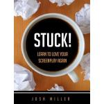 预订 Stuck!: Learn to Love Your Screenplay Again [ISBN:978155