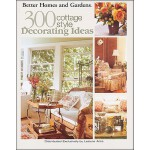 【预订】Better Homes and Gardens: 300 Cottage Style Decorating