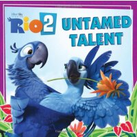 Rio 2: Untamed Talent ISBN:9780062284969