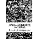 预订 Madame Gilbert's Cannibal [ISBN:9781979444880]