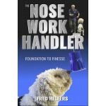 预订 The Nose Work Handler: Foundation to Finesse [ISBN:97809