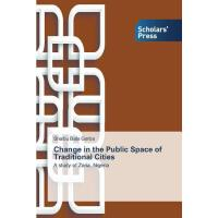 预订 Change in the Public Space of Traditional Cities[ISBN:97