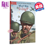 【中商原版】什么是诺曼底登陆 英文原版 What Was D-Day