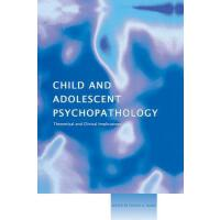 预订 Child and Adolescent Psychopathology: Theoretical and Cl