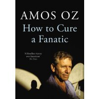 【中商原版】如何治疗狂热症 英文原版 How to Cure a Fanatic Amos Oz Vintage