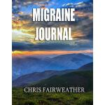 预订 Migraine Journal: Keep Track of Your Pain, Suspected Tri