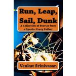 预订 Run, Leap, Sail, Dunk: A Collection of Stories from a Sp