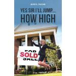 预订 Yes Sir I'll Jump...How High [ISBN:9781481797870]