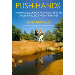 预订 Push Hands: Handbook for Non-Competitive Tai Chi Practic