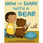 预订 How to Share with a Bear [ISBN:9780374300197]