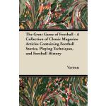 预订 The Great Game of Football - A Collection of Classic Mag