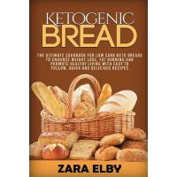 预订 Ketogenic Bread: The Ultimate Cookbook for Low Carb Keto