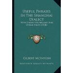 【预订】Useful Phrases in the Shanghai Dialect: With Index Voca