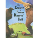 预订 The Gophers in Farmer Burrows' Field [ISBN:9780881444728