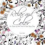 预订 Relax and Color: An Oasis of Me-Time in Your Busy Day [I