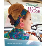 预订 Vintage Beauty Parlor: Flawless Hair and Make-Up in Icon
