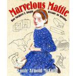 【预订】Marvelous Mattie How Margaret E. Knight Became an Inven