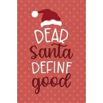 """预订 Dear Santa Define """"Good"""": Notebook Journal Composition B"""