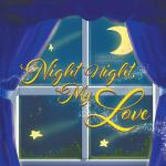 预订 Night Night, My Love [ISBN:9781643987200]