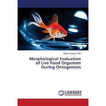预订 Morphological Evaluation of Live Food Organism During Ontogenesis[ISBN:9783659131936] 美国发货无法退货,约五到八周到货