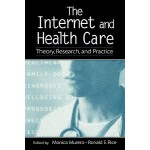 预订 The Internet and Health Care: Theory, Research, and Prac