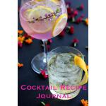 预订 Cocktail Recipe Journal: Recipe Notebook: Sections for N